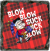 Blow Blow Suck Blow. Medium Square Slate JB_01_MSL