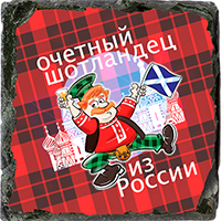Honorary Scot From Russia, Small Slate Coaster. JB_17_SSC